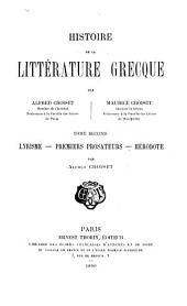 Histoire de la littérature grecque: Lyrisme. Premiers prosateurs. Hérodote. Par Alfred Croiset. 1890