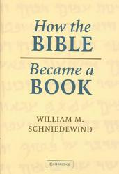 How The Bible Became A Book Book PDF