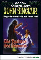 John Sinclair - Folge 1167: Die Tochter des Dämons (1. Teil)