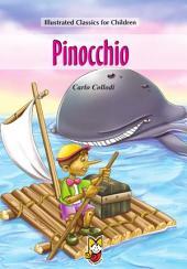 Pinocchio: Illustrated Classics for Children