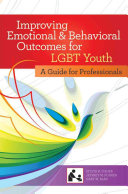 Improving Emotional and Behavioral Outcomes for LGBT Youth PDF