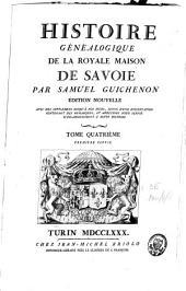 Histoire généalogique de la royale maison de Savoie: justifiée par titres...