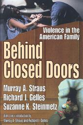 Behind Closed Doors: Violence in the American Family