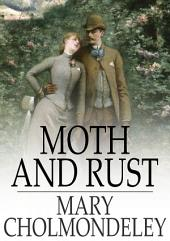 Moth and Rust: Together With Geoffrey's Wife and The Pitfall
