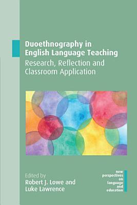 Duoethnography in English Language Teaching PDF