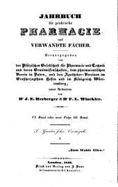 Jahrbuch für practische Pharmacie und verwandte Fächer: Zeitschr. d. Allgemeinen Teutschen Apotheker-Vereins, Abtheilung Süddeutschland, Band 6