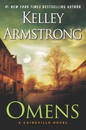 Omens: A Cainsville Novel
