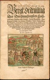 Bergkordenüng Des ... Herrn Augusten, Hertzogen zu Sachssen, ...