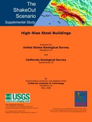 The Shakeout Scenario Supplemental Study High Rise Steel Buildings Book PDF