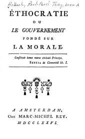 Éthocratie: ou le Gouvernement fondé sur la morale