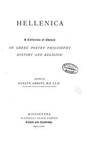 Hellenica: a collection of essays on Greek poetry, philosophy, history, and religion