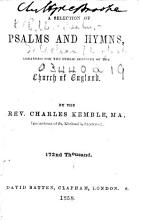 A Selection of Psalms and Hymns  arranged for the public services of the Church of England  By the Rev  Charles Kemble     172nd thousand PDF