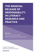 The Gradual Release of Responsibility in Literacy Research and Practice