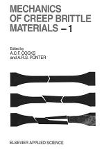 Mechanics of Creep Brittle Materials 1