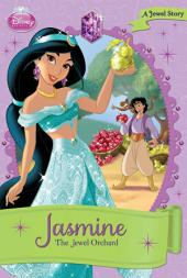 Jasmine: The Jewel Orchard: A Jewel Story