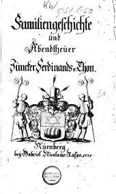Familiengeschichte und Abendtheuer Juncker Ferdinands v. Thon