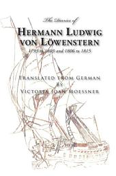 The Diaries of Hermann Ludwig von Löwenstern
