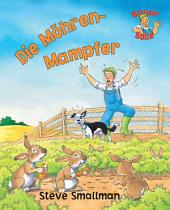 Bauer Bolle: Die Möhrenmampfer