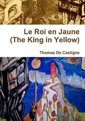 Le Roi en Jaune  The King in Yellow   Paperback  PDF