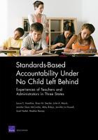 Standards Based Accountability Under No Child Left Behind PDF