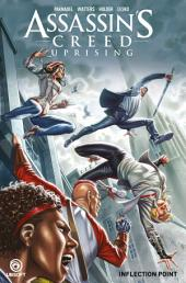 Assassin's Creed: Uprising: Volume 2 - Inflection Point
