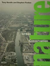 Urban Nature Conservation: Landscape Management in the Urban Countryside