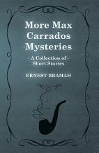 More Max Carrados Mysteries  A Collection of Short Stories  PDF