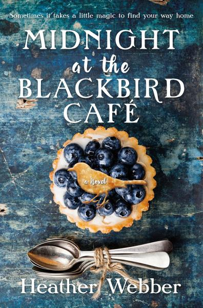 Download Midnight at the Blackbird Cafe Book