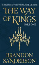 The Way of Kings Part One