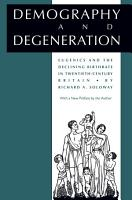 Demography and Degeneration PDF