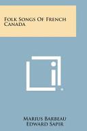 Folk Songs of French Canada PDF