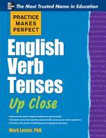 Practice Makes Perfect English Verb Tenses Up Close PDF