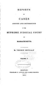 Reports of Cases Argued and Determined in the Supreme Judicial Court of the Commonwealth of Massachusetts: Volume 46