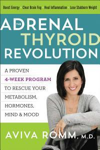 The Adrenal Thyroid Revolution Book