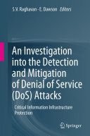 An Investigation into the Detection and Mitigation of Denial of Service (DoS) Attacks
