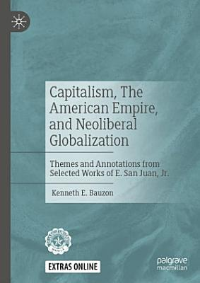 Capitalism  The American Empire  and Neoliberal Globalization
