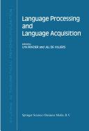Language Processing and Language Acquisition