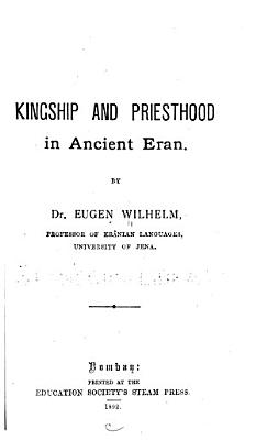 Kingship and Priesthood in Ancient Eran PDF
