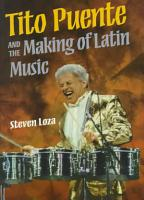 Tito Puente and the Making of Latin Music PDF