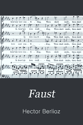 Faust: A Dramatic Legend. Op. 24