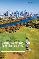 Explorer s Guide Austin  San Antonio    the Hill Country  Third Edition   Explorer s Complete  PDF