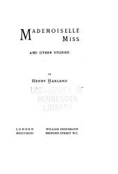 Mademoiselle Miss, and Other Stories