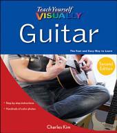 Teach Yourself VISUALLY Guitar: Edition 2