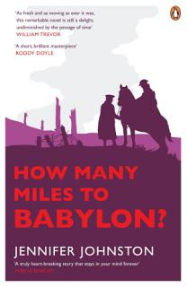 How Many Miles to Babylon  Book