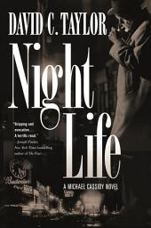 Night Life: A Michael Cassidy Novel