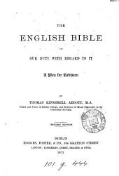 The English Bible, and our duty with regard to it, by Philalethes