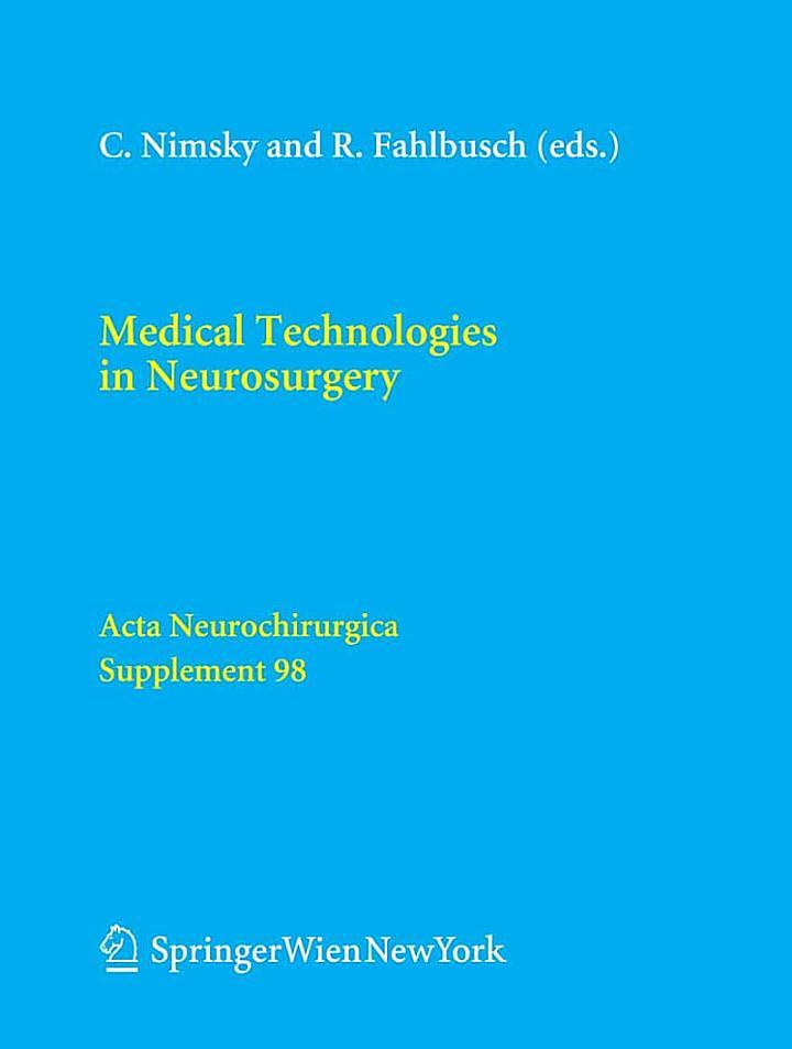 Medical Technologies in Neurosurgery