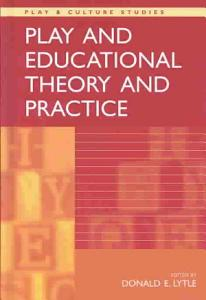 Play and Educational Theory and Practice Book