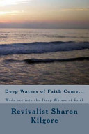Deep Waters of Faith Come...