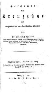 Geschichte der kreuzzüge nach morgenländischen und abendländischen berichten: Band 3